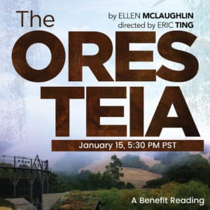 The Oresteia: A benefit reading