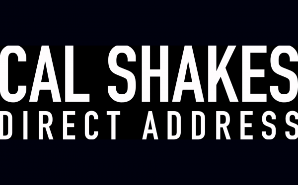 Cal Shakes Direct Address